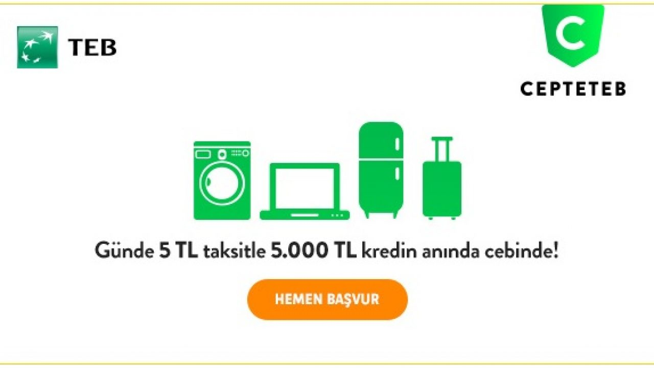 CEPTETEB Masrafsız İhtiyaç Kredisi Kampanyası (Günde 4 TL 5000 TL)